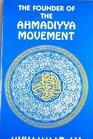 Founder of the Ahmadiyya Movement A Short Story