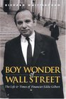 Boy Wonder of Wall Street The Life and Times of Financier Eddie Gilbert