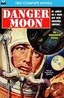 Danger Moon  The Hidden Universe