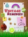 Vintage Remedies for Girls