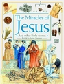 The Miracles of Jesus (Bible Stories)