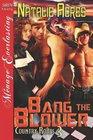 Bang the Blower (Country Roads, Bk 3)