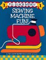 Sewing Machine Fun (I'll Teach Myself ; 1)