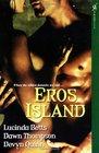 Eros Island Centaur Heart / The Dream Well / Thunderstruck