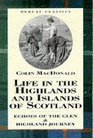 Life in the Highlands and Islands of Scotland