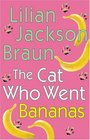The Cat Who Went Bananas (Cat Who...Bk 27)