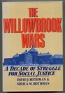 The Willowbrook Wars