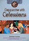 Cappuccino With Colossians