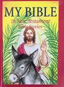 My Bible 20 New Testament Bible stories