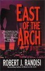 East of the Arch (Joe Keough, Bk 4)