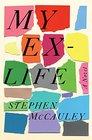 My Ex-Life A Novel