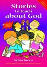 Stories to Teach About God