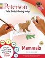 Peterson Field Guide Coloring Book Mammals