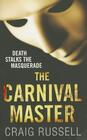 The Carnival Master. Craig Russell