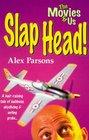 Slap Head