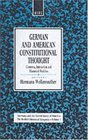 German and American Constitutional Thought Contexts Interaction and Historical Realities Contexts Interaction and Historical Realities