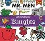 Mr Men Adventure with Knights