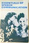 Essentials of speech communication (The Prentice-Hall series in speech communication)