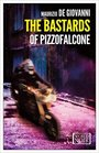 The Bastards of Pizzofalcone (World Noir)
