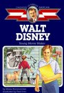 Walt Disney : Young Movie Maker (Childhood Of Famous Americans)