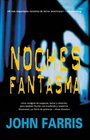 Noches fantasma/ Phantom Nights
