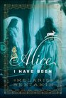 Alice I Have Been (Audio CD) (Unabridged)