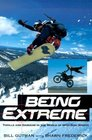 Being Extreme Thrills and Dangers in the World of High-Risk Sports