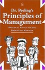 Dr. Peeling's Principles of Management: Practical Advice for the Front-Line Manager