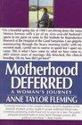 Motherhood Deferred A Woman's Journey
