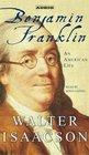Benjamin Franklin : An American Life