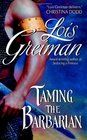 Taming the Barbarian (Men of the Mist, Bk 1)
