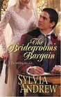 The Bridegroom's Bargain (Harlequin Historical, No 814)