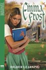 Emma Frost Vol 1 Higher Learning