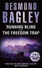 Running Blind/The Freedom Trap