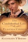 The Confidential Life of Eugenia Cooper (Women of the West, Bk 1)