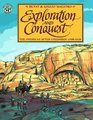 Exploration and Conquest : The Americas After Columbus: 1500-1620 (The American Story)