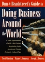 Dun  Bradstreet's Guide to Doing Business Around the World