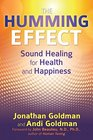The Humming Effect Sound Healing for Health and Happiness