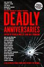 Deadly Anniversaries A Collection of Stories from Crime Fiction's Top Authors