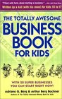 The Totally Awesome Business Book for Kids Second Edition