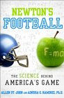 Newton's Football The Science Behind America's Game