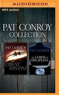 Pat Conroy  Collection The Great Santini  The Lords of Discipline