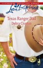 Texas Ranger Dad (Mule Hollow Matchmakers, Bk 10) (Love Inspired, No 488)