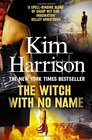 The Witch With No Name (Hollows, Bk 13)
