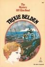 The Mystery Off Glen Road (Trixie Belden, Bk 5)