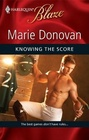 Knowing the Score (Harlequin Blaze)