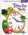 Time for Tom (Veggietales Series)
