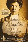Daughters of a Nation A Black Suffragette Historical Romance Anthology