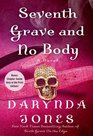 Seventh Grave and No Body (Charley Davidson,  Bk 7)