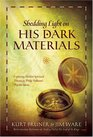 Shedding Light on His Dark Materials Exploring Hidden Spiritual Themes in Philip Pullman's Popular Series